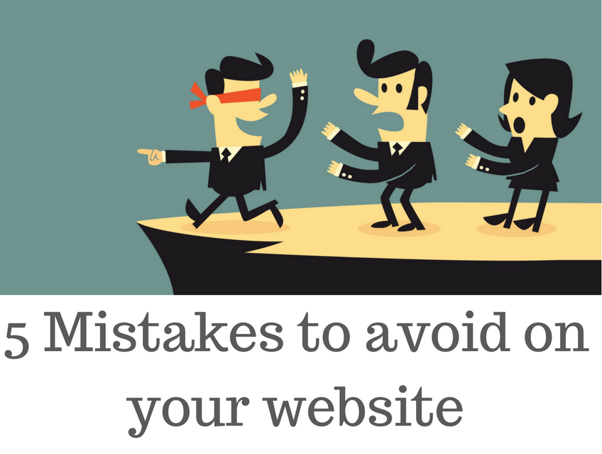 Avoid these 5 Mistakes on your business website
